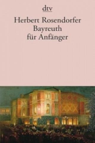 Bayreuth für Anfänger