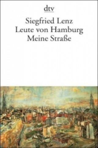 Leute von Hamburg. Meine Straße