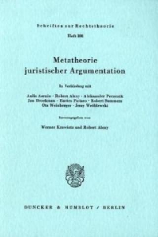 Carte Metatheorie juristischer Argumentation. Werner Krawietz