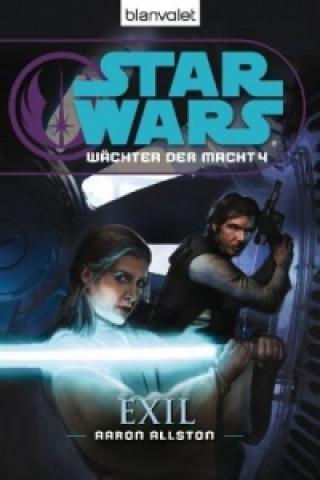 Star Wars, Wächter der Macht - Exil