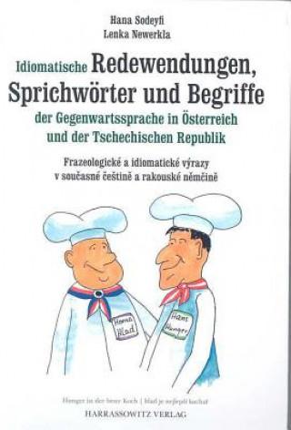 Idiomatische Redewendungen, Sprichwörter und Begriffe der Gegenwartssprache in Österreich und der Tschechischen Republik