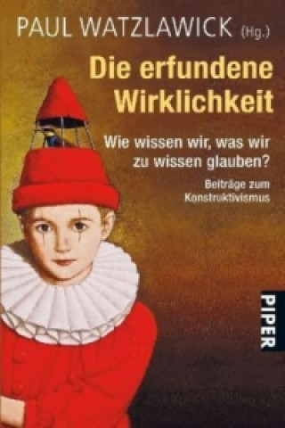 Könyv Die erfundene Wirklichkeit Paul Watzlawick