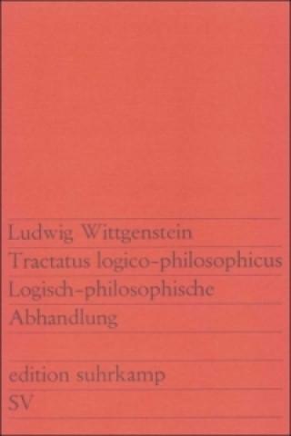 Carte Tractatus logico-philosophicus. Logisch-philosophische Abhandlung Ludwig Wittgenstein