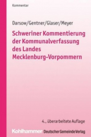 Schweriner Kommentierung der Kommunalverfassung des Landes Mecklenburg-Vorpommern