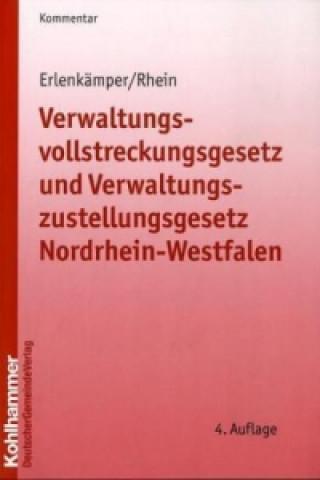 Verwaltungsvollstreckungsgesetz und Verwaltungszustellungsgesetz (VwVG / VwZV) Nordrhein-Westfalen, Kommentar