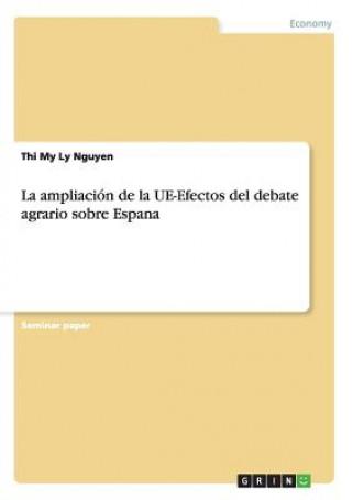 Carte La ampliación de la UE-Efectos del debate agrario sobre Espana Thi My Ly Nguyen