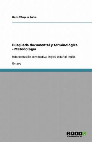 Carte Busqueda documental y terminologica - Metodologia Boris Vázquez Calvo