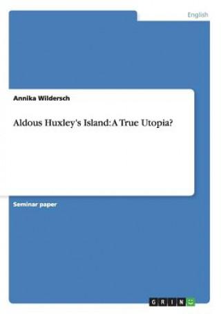 aldous huxley island