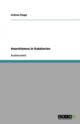 Anarchismus in Katalonien