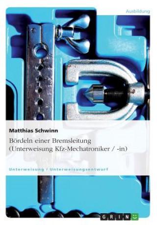 Bördeln einer Bremsleitung (Unterweisung Kfz-Mechatroniker / -in)