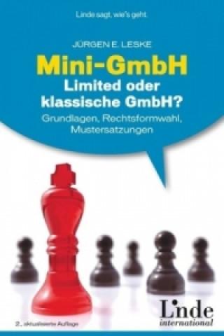 Mini-GmbH, Limited oder neue klassische GmbH?