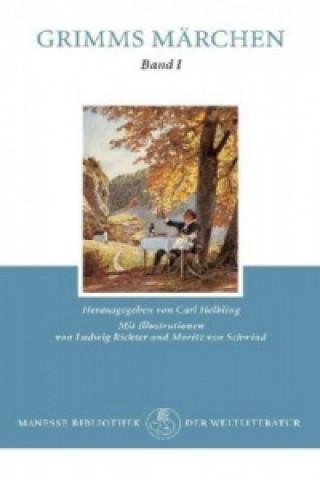 Kinder- und Hausmärchen gesammelt durch die Brüder Grimm. Bd.1