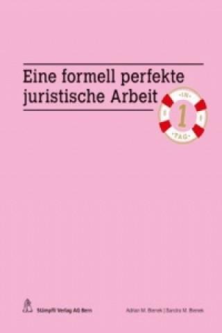 Eine formell perfekte juristische Arbeit in einem Tag (f. d. Schweiz)