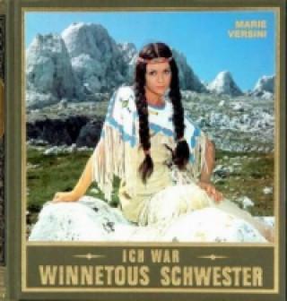 Ich war Winnetous Schwester