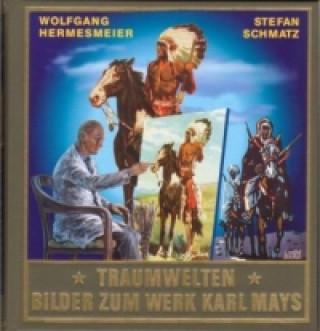 Traumwelten, Bilder zum Werk Karl Mays. Bd.2