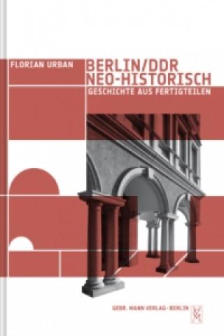Berlin / DDR, neo-historisch