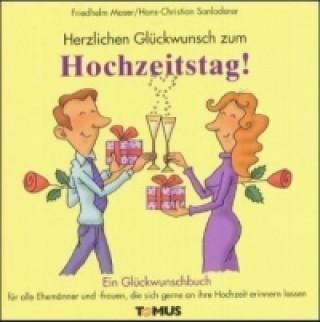 Herzlichen Glückwunsch zum Hochzeitstag!