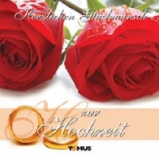 Herzlichen Glückwunsch zur Hochzeit