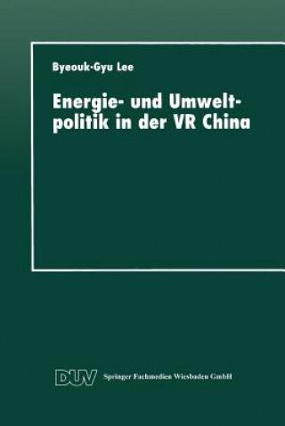 Carte Energie- und Umweltpolitik in der VR China Byeouk-Gyu Lee