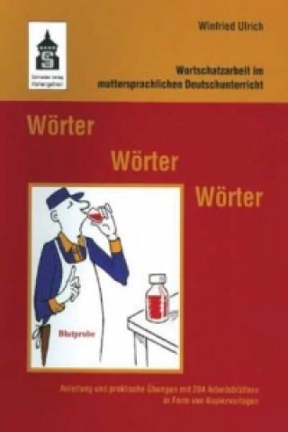 Carte Wörter - Wörter - Wörter Winfried Ulrich