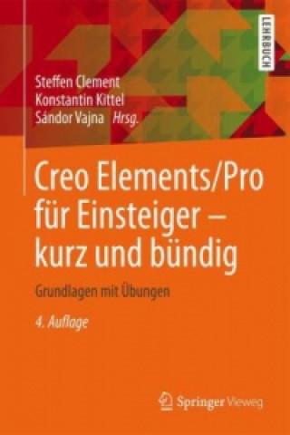 Creo Elements/Pro für Einsteiger - kurz und bündig