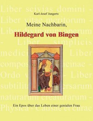 Carte Meine Nachbarin, Hildegard von Bingen Karl-Josef Jungerts