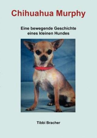 Chihuahua Murphy