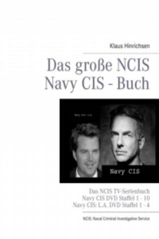 Das große NCIS Navy CIS - Buch
