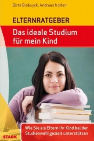 Das ideale Studium für mein Kind