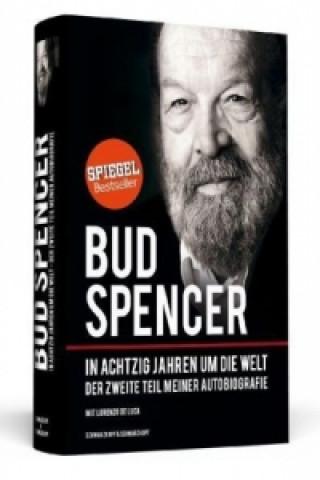 Bud Spencer -  In achtzig Jahren um die Welt, Autobiografie Tl.2