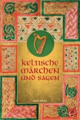 Keltische Märchen und Sagen