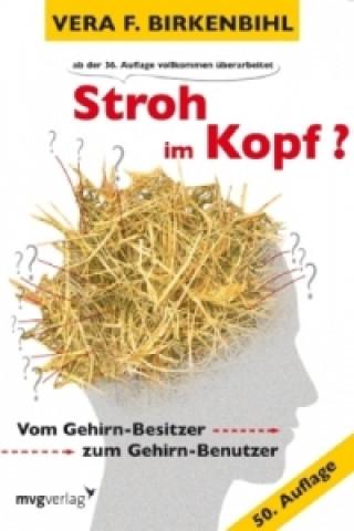 Kniha Stroh im Kopf? Vera F. Birkenbihl