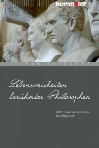 Lebensweisheiten berühmter Philosophen