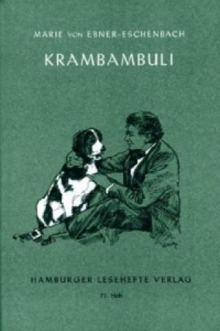 Krambambuli und andere Tiergeschichten