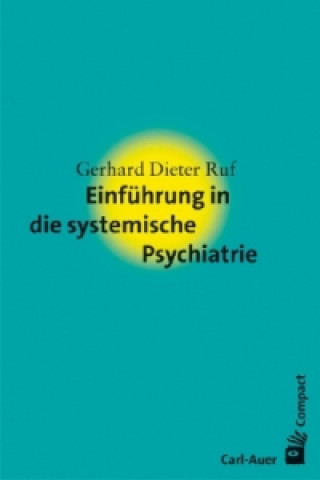 Einführung in die systemische Psychiatrie