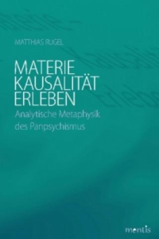 Materie - Kausalität - Erleben