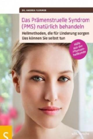 Das Prämenstruelle Syndrom (PMS) natürlich behandeln
