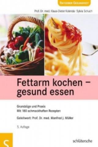 Fettarm kochen, gesund essen