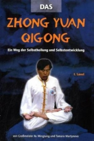 Zhong Yuan Qigong, m. DVD. 1.Level