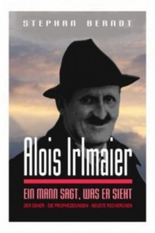 Carte Alois Irlmaier Stephan Berndt