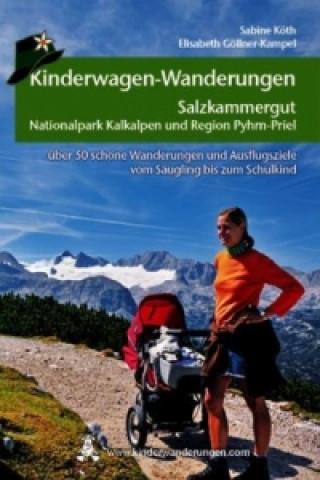 Carte Kinderwagen- und Tragetouren Salzkammergut, Nationalpark Kalkalpen und Region Pyhrn-Priel Sabine Köth