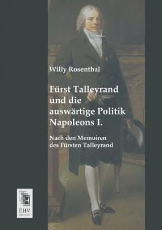 Furst Talleyrand Und Die Auswartige Politik Napoleons I.
