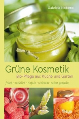 Könyv Grüne Kosmetik Gabriela Nedoma