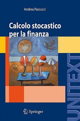 Carte Calcolo Stocastico Per La Finanza Andrea Pascucci