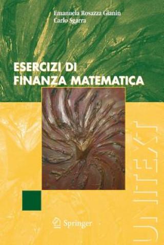 Carte Esercizi di finanza matematica Emanuela Rosazza Gianin