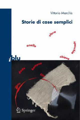 Carte Storie Di Cose Semplici Vittorio Marchis