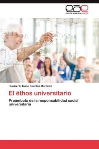 Carte Ethos Universitario Humberto Isaac Fuentes Martínez