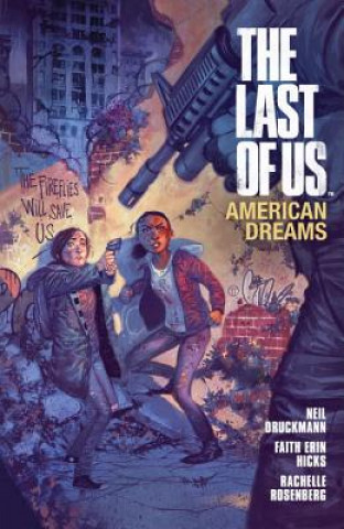 Last Of Us: American Dreams