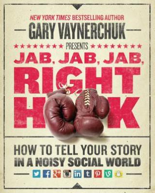 Carte Jab, Jab, Jab, Right Hook Gary Vaynerchuk