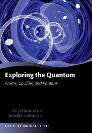 Carte Exploring the Quantum Serge Haroche